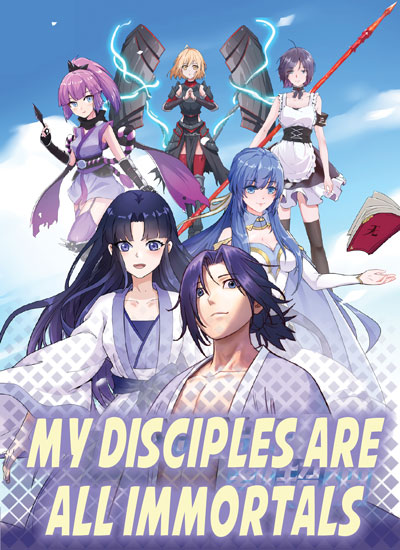 My Disciples Harem is Immortal